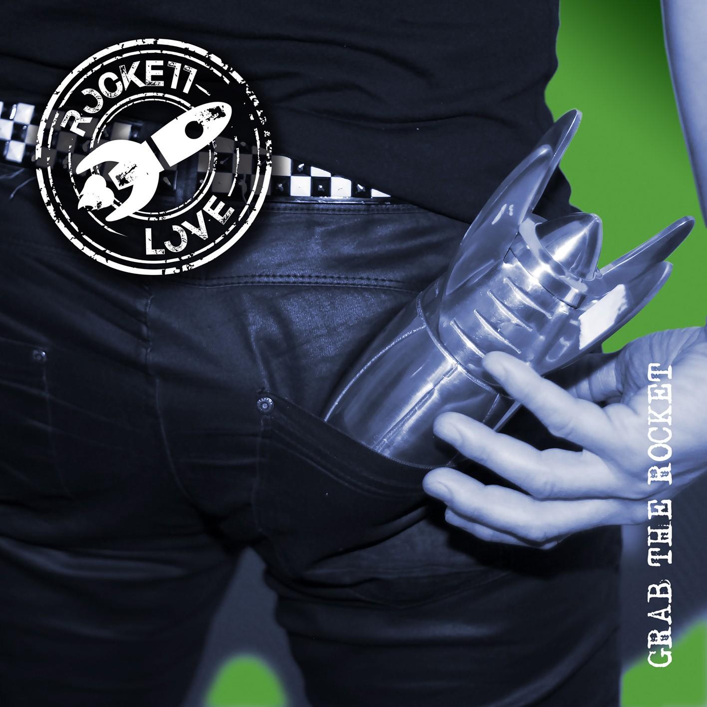 ROCKETT LOVE - Grab The Rocket