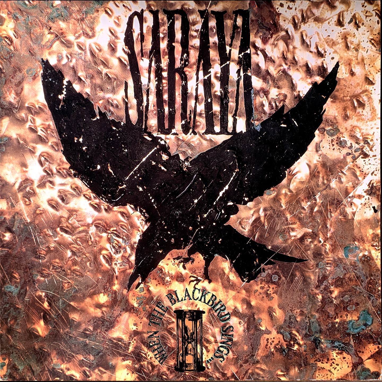 SARAYA - When The Blackbird Sings (digitally remastered)