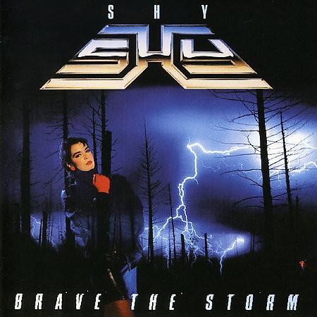 SHY - Brave The Storm +6 (digitally remastered)