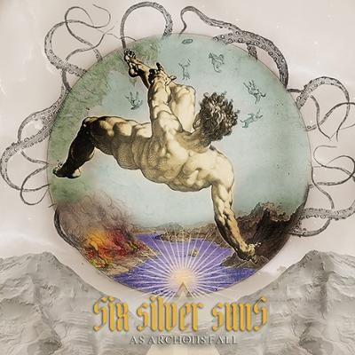 SIX SILVER SUNS - As Archons Fall