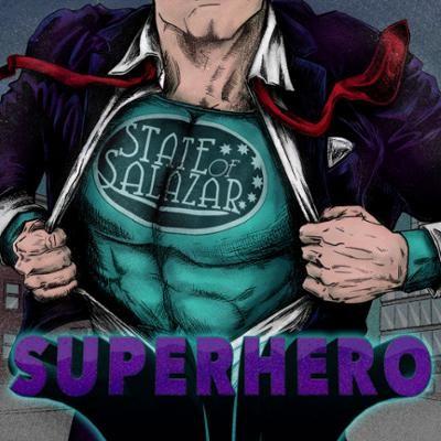 STATE OF SALAZAR - Superhero