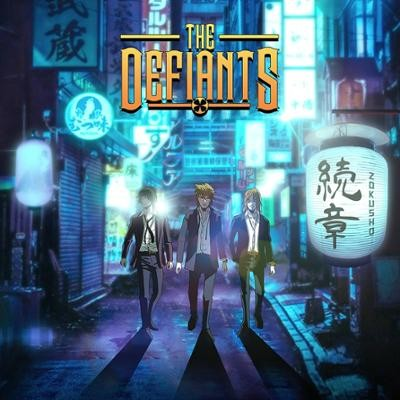 THE DEFIANTS - Zokusho