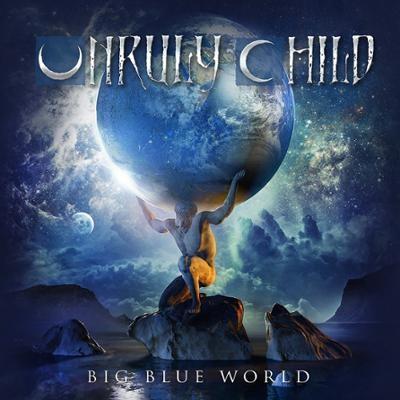UNRULY CHILD - Big Blue World
