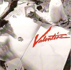 VALENTINE - Valentine (digitally remastered)