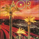 A.O.R. - Next Stop : L.A.