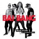 BAI BANG - Rock Of Life
