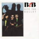 BITE THE BULLET - Bite The Bullet (digitally remastered)