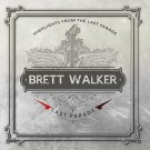 WALKER, BRETT - Last Parade Vol. 1 (3 CD Boxset)
