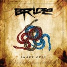 BRIDE - Snake Eyes