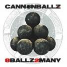 CANNONBALLZ - 8Ballz2Many +1 (digi pack, ltd. deluxe edition)