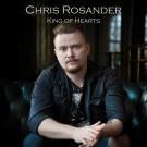 ROSANDER, CHRIS - King Of Hearts