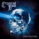 CRYSTAL BALL - Crystallizer +2 (ltd. edition digi pack)