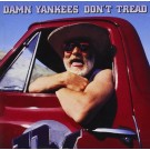 DAMN YANKEES - Don't Tread +2 (digitally remasterted)