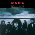 DARE - Out Of The Silence (digitally remastered)