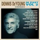 DEYOUNG, DENNIS - 26 East, Volume 2