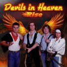 DEVILS IN HEAVEN - Rise  (digitally remastered)