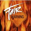 FAIR WARNING - Fair Warning (digitally remastered)
