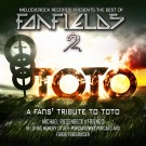 VERSCHIEDENE / VARIOUS ARTISTS - Fanfields 2 / A Fans Tribute To Toto (2 CDs)