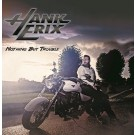 ERIX, HANK - Nothing But Trouble