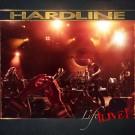 HARDLINE - Life Live + DVD