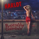 HARLOT - Positively Downtown (digitally remastered)