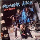 HERICAN ALICE  - Tear The House Down (digitally remastered)