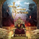 HUMAN FORTRESS - The Reign Of Gold