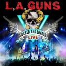 L.A. GUNS - Cocked And Loaded Live