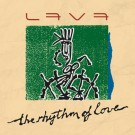 LAVA - The Rhythm Of Love (digitally remastered)