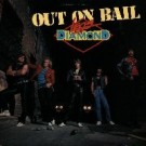 LEGS DIAMOND - Out On Bail +5 (digitally remastered)