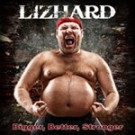 LIZHARD - Bigger Better Stronger