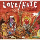 LOVE/HATE - Blackout In The Red Room +6 (digitally remastered)