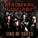 MADMAN'S LULLABY - Sins Of Greed