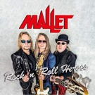 MALLET - Rock'n Roll Heroes (digi pack)