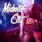 MIDNITE CITY - There Goes The Neighbourhood