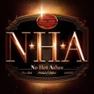 NO HOT ASHES - N.H.A.