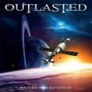 OUTLASTED - Waiting For Daybreak