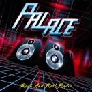 PALACE - Rock And Roll Radio