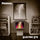 PRODIGAL - Electric Eye (2 CDs, digitally remastered)