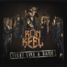 RON KEEL BAND - Fight Like A Band (digi pack)