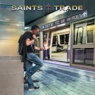 SAINTS TRADE - Time To Be Heroes