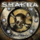 SHAKRA - Mad World (ltd. edition digi pack)