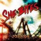 SHE BITES - Joyride