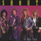 SHOUT - In Your Face (digitally remastered)