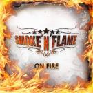 SMOKE'N'FLAME - On Fire