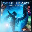 STEELHEART - Rock'n Milan (CD + DVD)