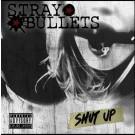 STRAY BULLETS - Shut Up
