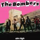 THE BOMBERS - Aim High +3 (digitally remastered)
