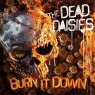 THE DEAD DAISIES - Burn It Down (ltd. edition digi pack)