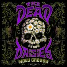 THE DEAD DAISIES - Holy Ground (digi pack)